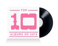 Top 10 Albums For 2013