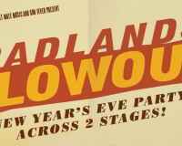 BADLANDS BLOWOUT New Years Eve Party