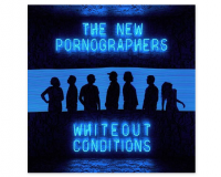 THE NEW PORNOGRAPHERS Whiteout Conditions gets 6.5/10