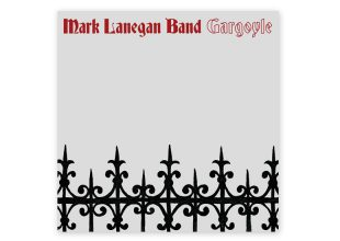 MARK LANEGAN BAND Gargoyle gets 7.5/10