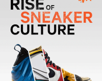 THE RISE OF SNEAKER CULTURE Pumped up kicks