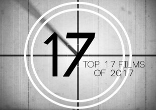TOP 17 FILMS of 2017… SO FAR…