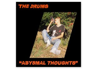 THE DRUMS Abysmal Thoughts gets 8/10