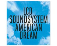 LCD SOUNDSYSTEM American Dream gets 9/10