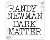 RANDY NEWMAN Dark Matter gets 7/10