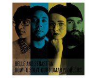BELLE & SEBASTIAN How To Solve Our Human Problems (Part 1) gets 7.5/10