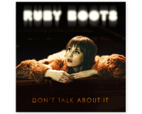 RUBY BOOTS Don't Talk About It gets 8/10