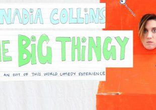 NADIA COLLINS Next big thingy