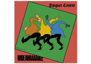 PARQUET COURTS Wide Awake! gets 8/10
