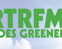 APRIL DONATION DRIVE: RTRFM Going greener