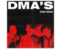 DMA'S For Now gets 8/10