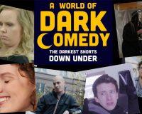 A WORLD OF DARK COMEDY SHORT FILM FESTIVAL @ Backlot Studios gets 8/10
