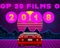 X-PRESS TOP 20 FILMS OF 2018