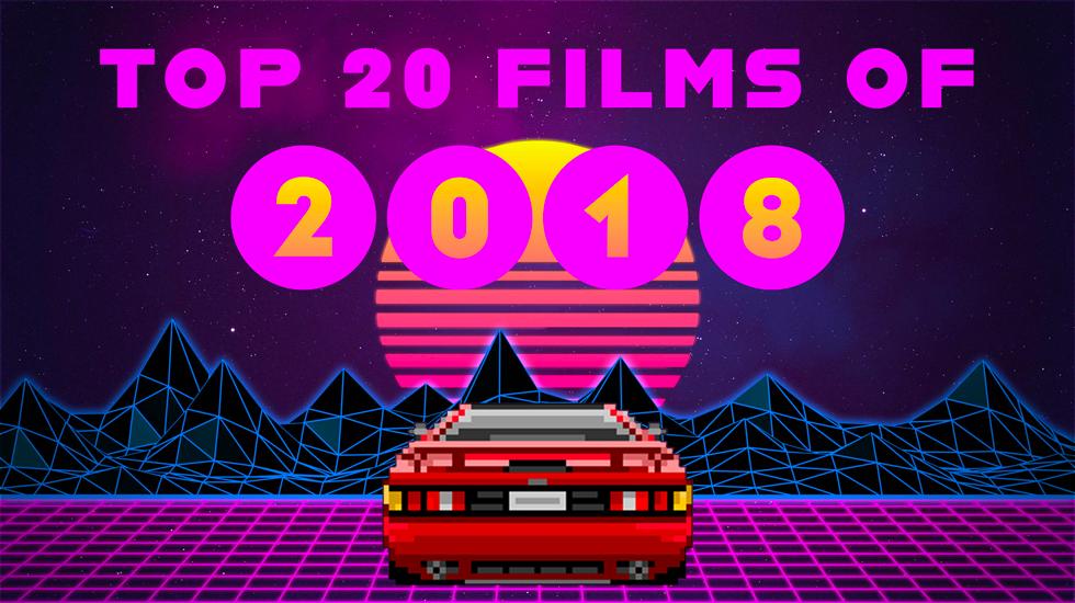 X-PRESS TOP 20 FILMS OF 2018