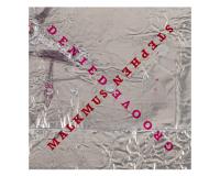 STEPHEN MALKMUS Groove Denied gets 7.5/10