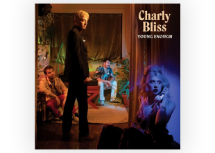 CHARLY BLISS Young Enough gets 7/10