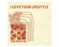 I LOVE YOUR LIFESTYLE The Movie gets 8/10