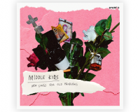 MIDDLE KIDS New Songs for Old Problems gets 7/10