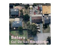 SALARY Cul De Sac Breakdown gets 8.5/10