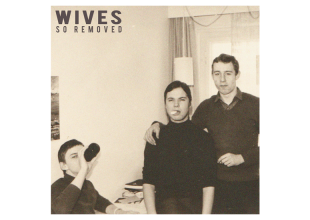 WIVES So Removed gets 7/10