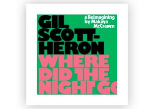 GIL SCOTT-HERON/MAKAYA MCCRAVEN We're New Again gets 8/10