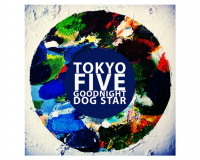 TOKYO FIVE Goodnight Dog Star gets 8/10