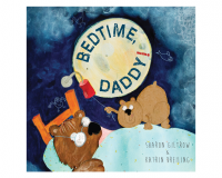 BEDTIME DADDY! By Sharon Giltrow and Katrin Dreiling gets 7/10