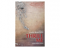 THRILL ME: SUSPENSEFUL STORIES Edited by Lynette Washington gets 7/10