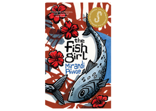 THE FISH GIRL by Mirandi Riwoe gets 7.5/10