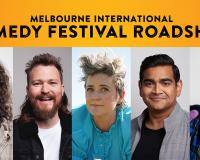 WIN! MELBOURNE INTERNATIONAL COMEDY FESTIVAL ROADSHOW Tickets