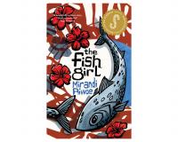 THE FISH GIRL by Mirandi Riwoe gets 7.5/10
