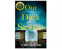 OUR DARK SECRET by Jenny Quintana gets 8/10