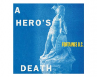 FONTAINES D.C. A Hero's Death gets 7.5/10