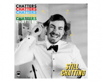 CHATTERS Still Chatting gets 7/10